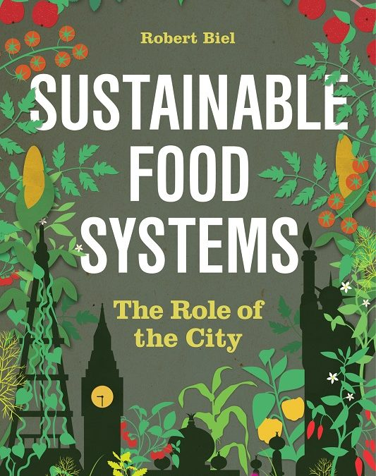 "New Open Access Book: ""Sustainable Food Systems: The Role of the City"""
